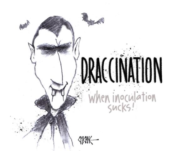 Draccination. When inoculation sucks. Covid vampire cartoon by Chicane