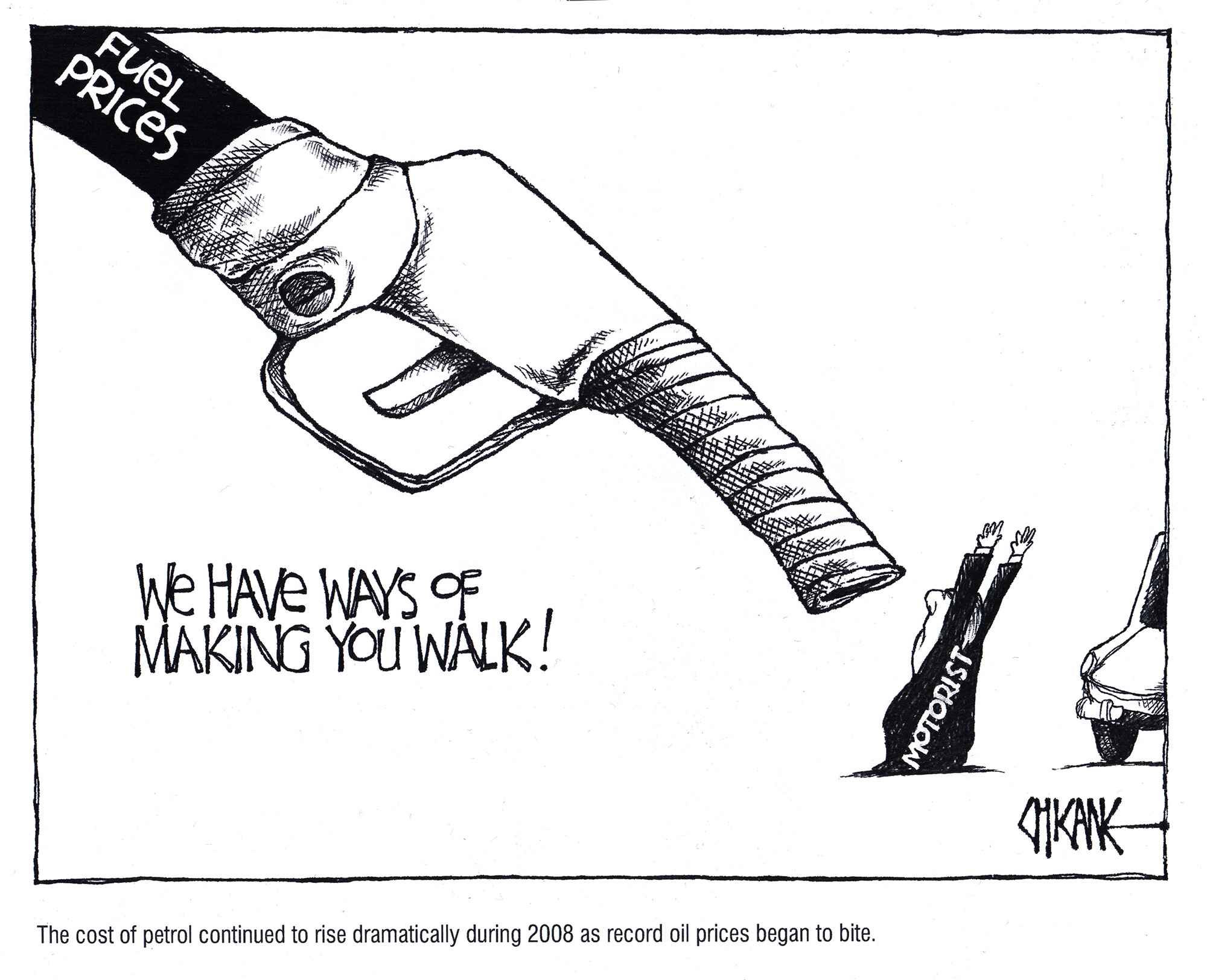 We have ways of making your walk. Fuel prices cartoon by Chicane